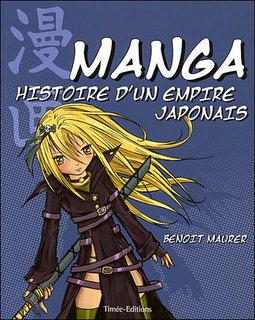 Manga – Histoire d'un Empire japonais (Maurer) – Timée Editions – 25€